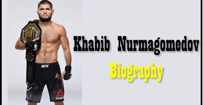 Khabib Nurmagomedov Biography