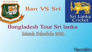 Bangladesh Cricket Match Schedule 2021