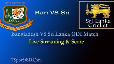 Bangladesh VS Sri Lanka Live Match