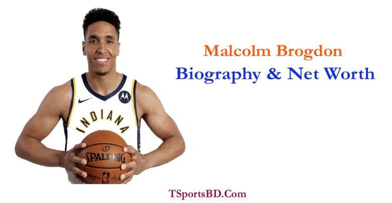 Malcolm Brogdon Net Worth