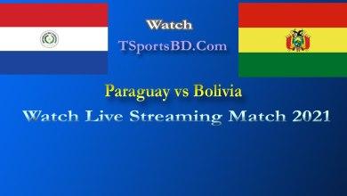 Paraguay vs Bolivia Live Match