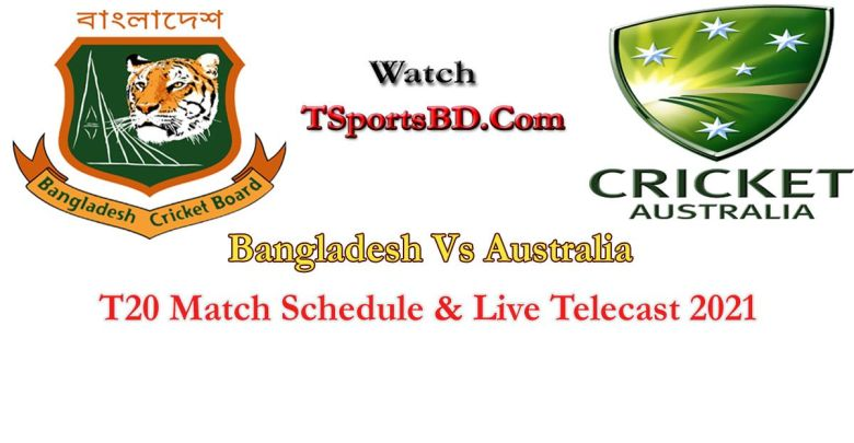 Australia VS Bangladesh Live