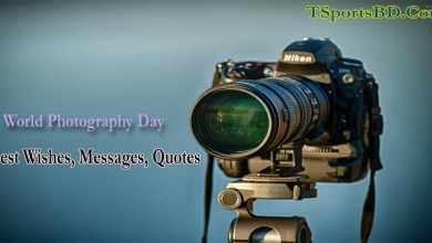 World Photography Day 2021 Best Wishes, Messages, Quotes & Images