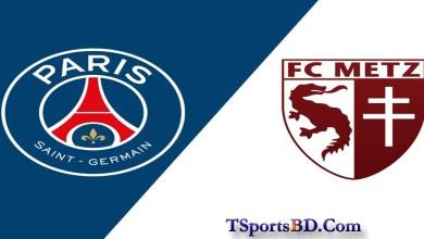 PSG Vs Metz Live Streaming