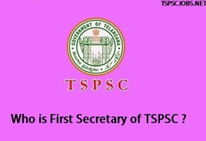 First TSPSC Secretary