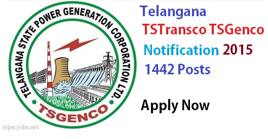 Telangana TSGENCO, TSTRANSCO Notification Recruitment 2017- Apply Online