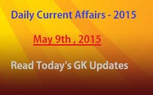 May 9th Currentaffairs , gk 2015 Pdf
