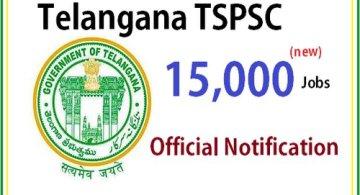 Details about tspsc 15000 notification govt jobs