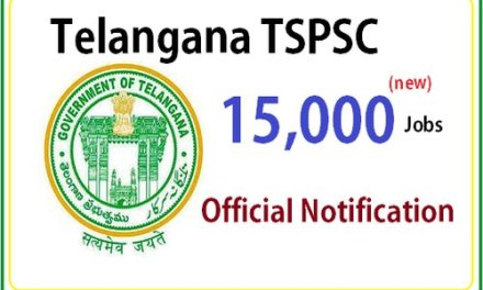 Telangana TSPSC 15000 Jobs Notification – New