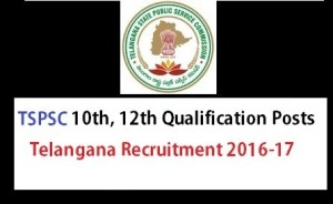 TSPSC 10th/SSC,12th/Inter Notification - Telangana Recruitment