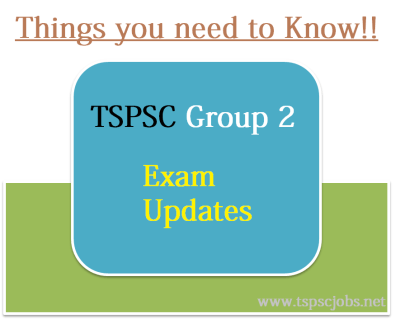 TSPSC Exam updates -Group 1,2,3,4
