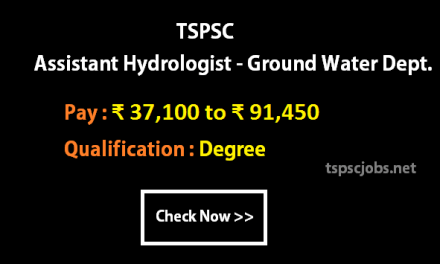 TSPSC Assistant Hydrologist Ground Water Dept 2016- Exam Syllabus