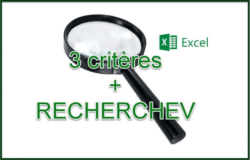 Incroyable: RECHERCHEV avec 3 critères!