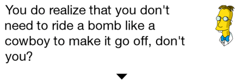 Frink Homer rides bomb TSTO Dialogue