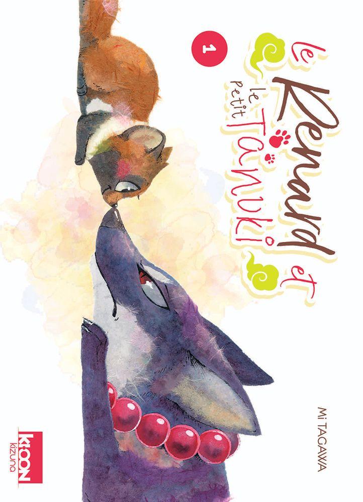 Le renard et le petit tanuki tome 1