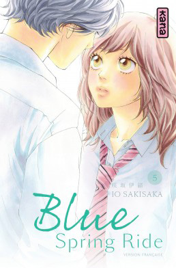 Blue spring ride tome 5