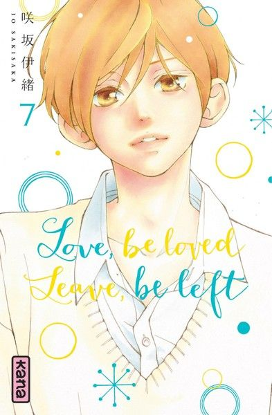 Love, be loved, Leave, be left tome 7