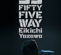 【DVD】矢沢永吉 FIFTY FIVE WAY ドキュメンタリー風の音楽ビデオ  ★★★★★