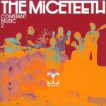 CONSTANT MUSIC 2 / The Miceteeth