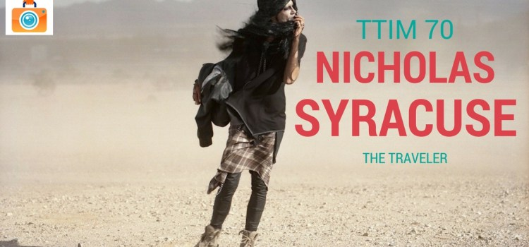 TTIM 70 – Nicholas Syracuse