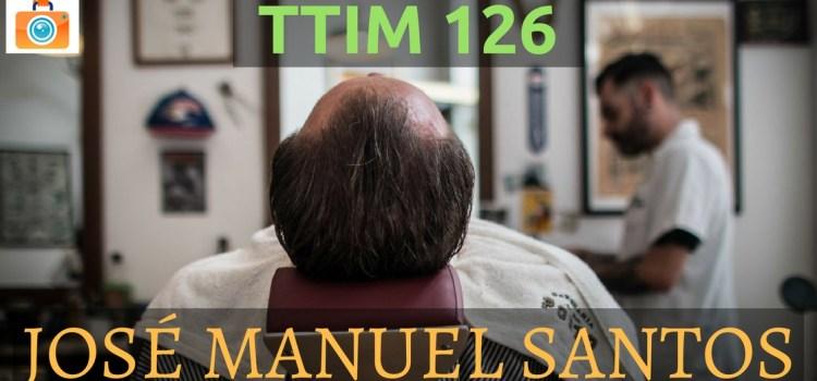 TTIM 126 – José Manuel Santos in Porto