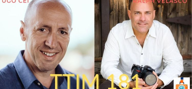 TTIM 181 – One-on-One with Ugo and Ralph