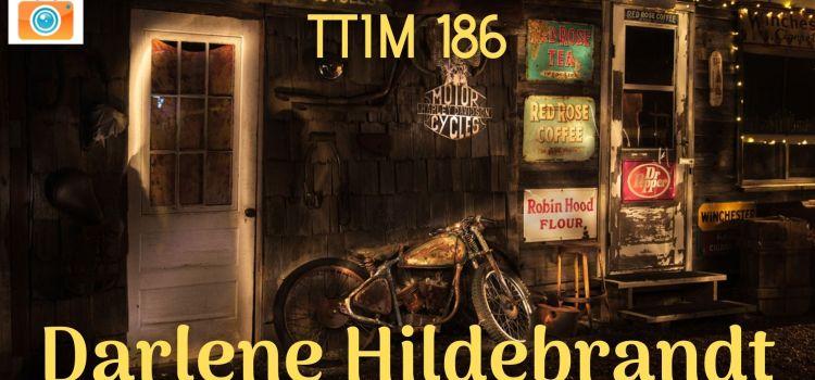 TTIM 186 –Darlene Hildebrandt