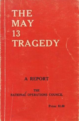 Laporan lengkap Tragedi 13 Mei oleh MAGERAN