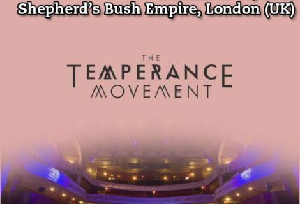 The Temperance Movement : Live At Shepherd's Bush Empire, bootleg from 2012