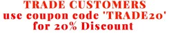 Trade customers use coupon codeTRADE20 for trade discount 300x60 - Shop