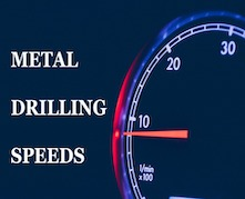 METAL DRILLING SPEEDS 2 221 X 179 - Drilling hardened metal easily