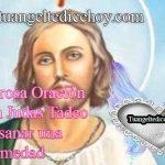 Poderosa Oración a san judas Tadeo para sanar una enfermedad incurable, oración a san judas Tadeo para sanar, oración a san judas Tadeo para curar cualquier enfermedad, oración para sanar y curarse de enfermedades con san judas Tadeo , oración para sanar el cuerpo, oración para un enfermo grave, oración para pedir salud por un enfermo, oración de sanación espiritual, oración a san judas Tadeo para sanar una enfermedad, oración para pedir salud a san judas Tadeo.