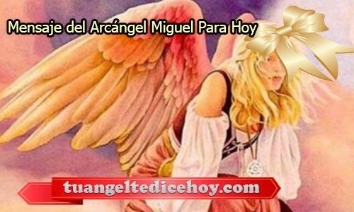 MENSAJE DEL ARCÁNGEL MIGUEL PARA HOY 24 DE MAYO