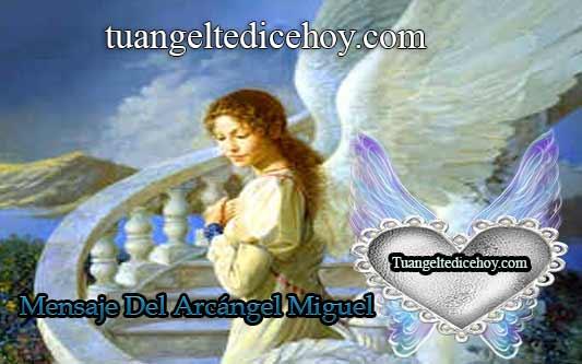 """MENSAJE DEL ARCÁNGEL MIGUEL PARA HOY 13 DE JULIO """"LECCIONES"""""""