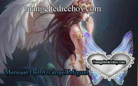 """MENSAJE DEL ARCÁNGEL MIGUEL PARA HOY 20 DE JULIO """"TRANSFORMAR"""""""