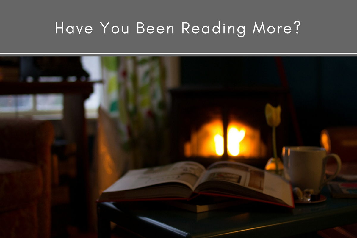 Have You Been Reading More?