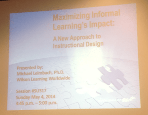 Maximizing Informal Learning's impact: A New Approach to Instruction Design
