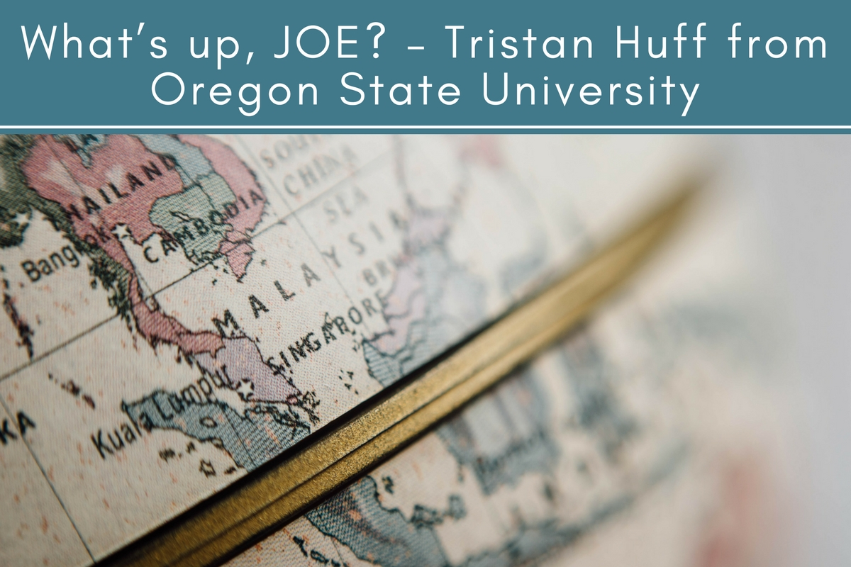 What's up, JOE? – Tristan Huff from Oregon State University