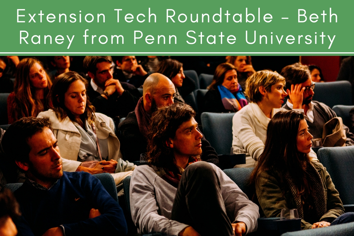 Extension Tech Roundtable – Beth Raney from Penn State University