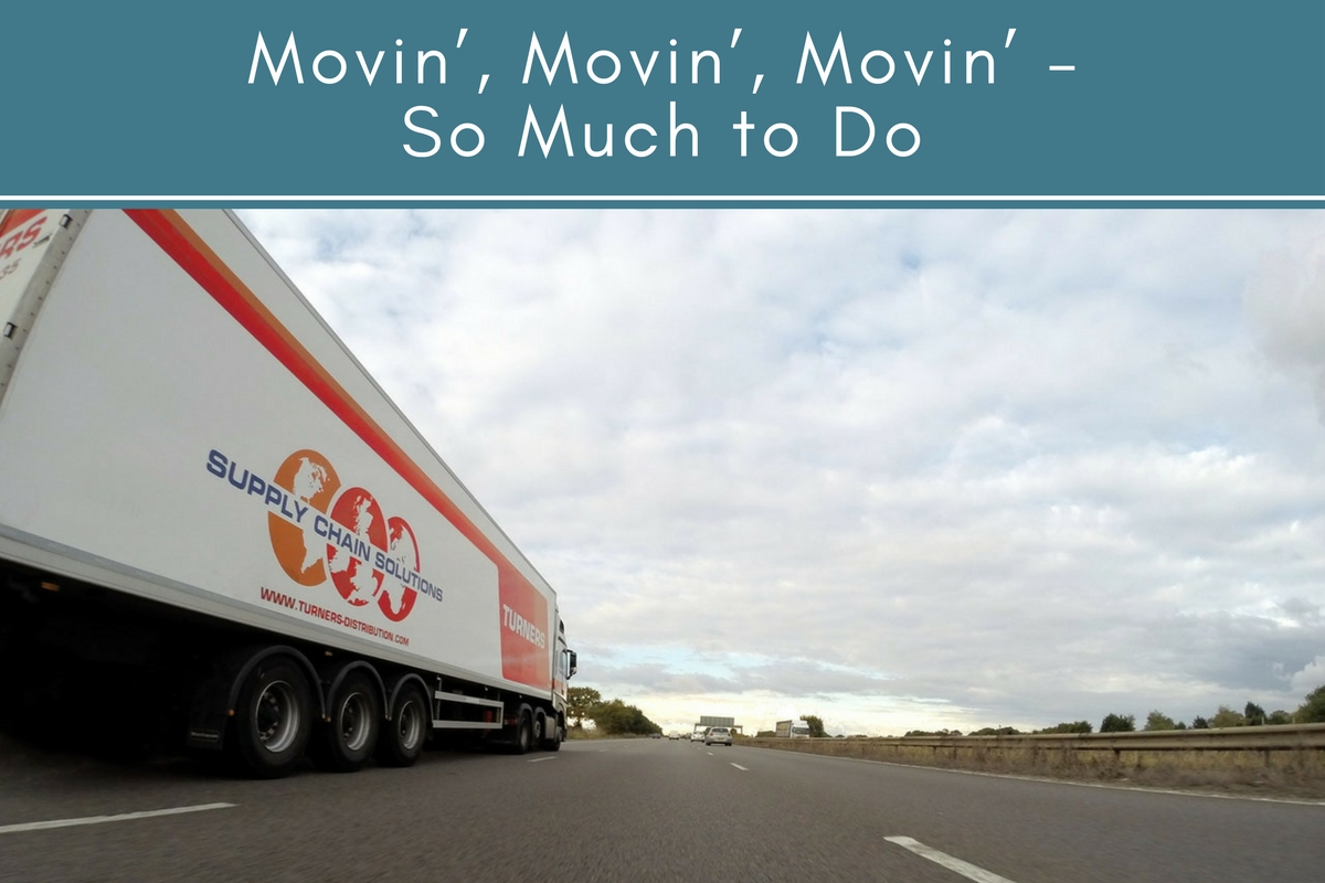 Movin', Movin', Movin' – So Much to Do