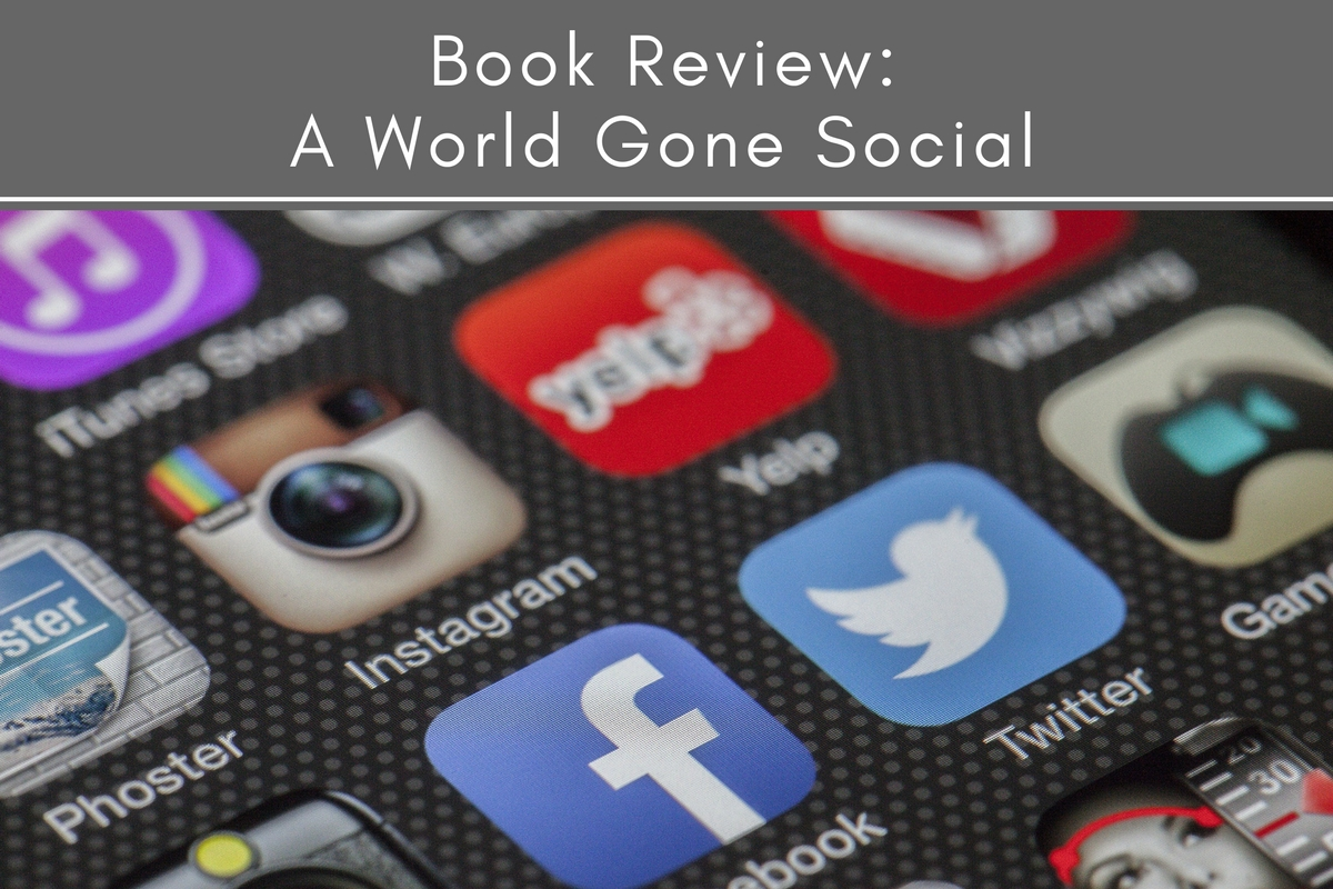 Book Review: A World Gone Social