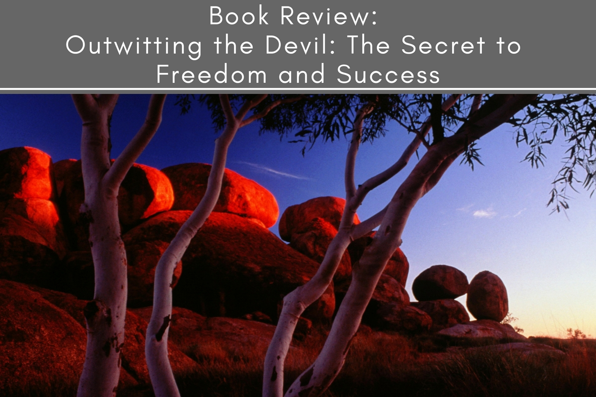 Book Review: Outwitting the Devil: The Secret to Freedom and Success