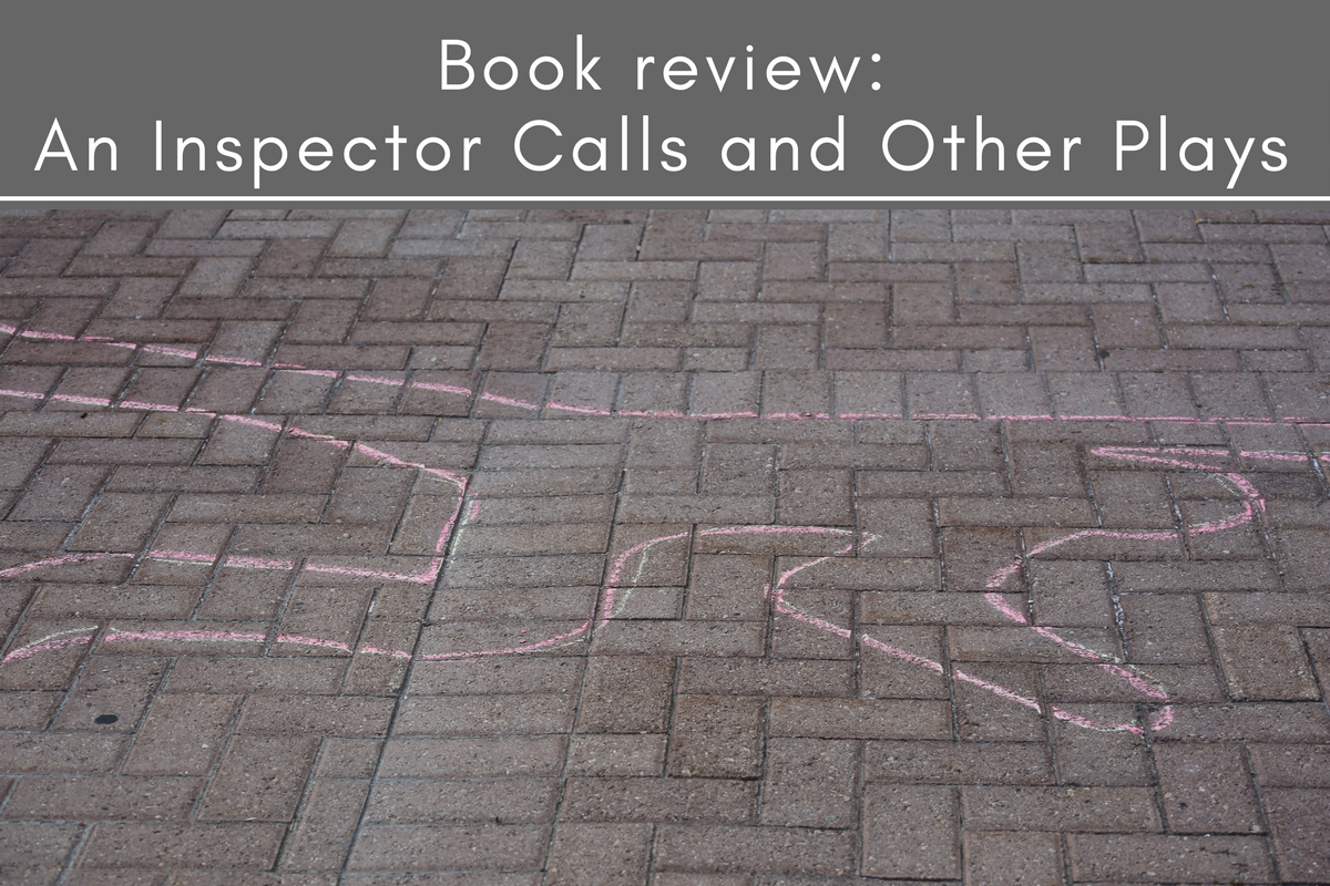 Book review: An Inspector Calls and Other Plays