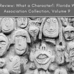Book Review: What a Character!: Florida Writers Association Collection, Volume 9