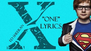 "Ed Sheeran - ""One"" (Lyrics) [X] 2014 HD"