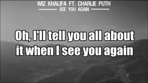 """SEE YOU AGAIN"" Wiz Khalifa Ft. Charlie Puth (Lyric video)"