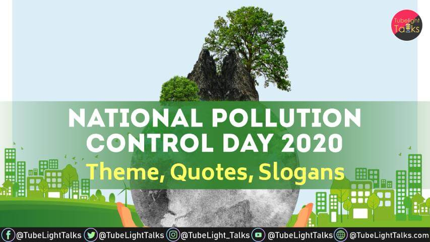 National Pollution Control Day 2020 (Hindi)Theme,Quotes,Slogans