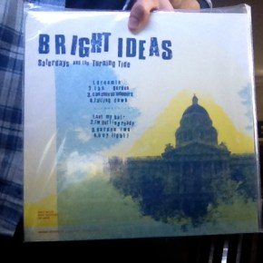 Phono Select's Pick of the Month: Bright Ideas – Saturday and the Turning Tide