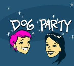 Dog Party.  Alright.