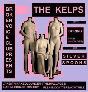 The Kelps, Spring, SilverSpoons
